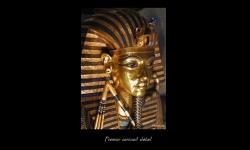 Diaporamas PPS - Le Pharaon Toutânkhamon